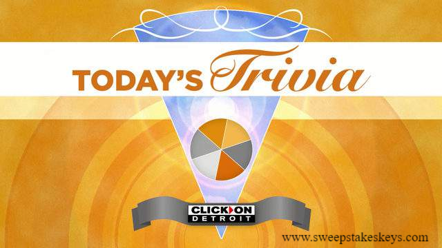 ClickOnDetroit Today Trivia Contest