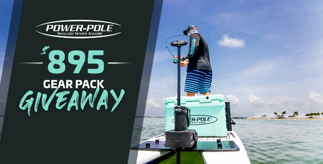 Power Pole $895 Gear Pack Giveaway