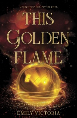 This Golden Flame By Emily Victoria Giveaway