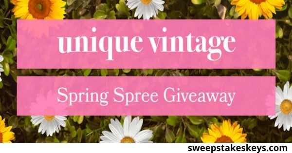 The Unique Vintage Spring Shopping Spree Sweepstakes