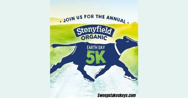 Stonyfield Organic Earth Day 5K Stretch Your Legs Sweepstakes