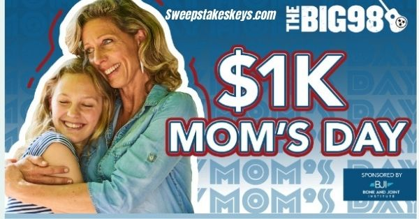 $1K Mom Day Sweepstakes