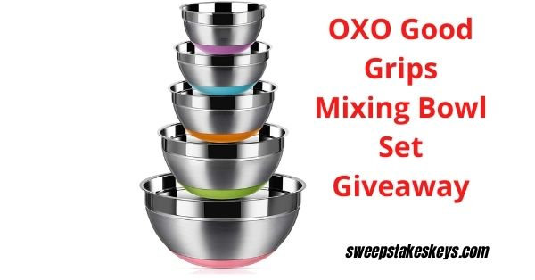 OXO Good Grips Mixing Bowl Set Giveaway