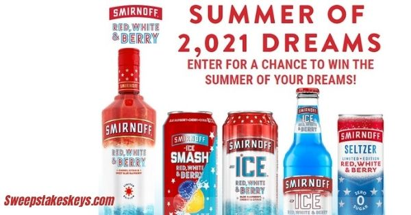 Smirnoff 2,021 Summer Dreams Sweepstakes
