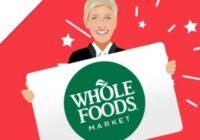 Ellens Whole Foods Gift Card Giveaway